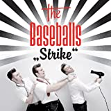 Strikeby The Baseballs