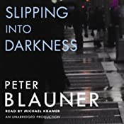 Slipping into Darkness | [Peter Blauner]