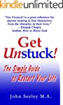 Get Unstuck! The Simple Guide to Rest...