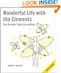 Wonderful Life with the Elements: The...