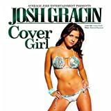 Cover Girl - Josh Gracin