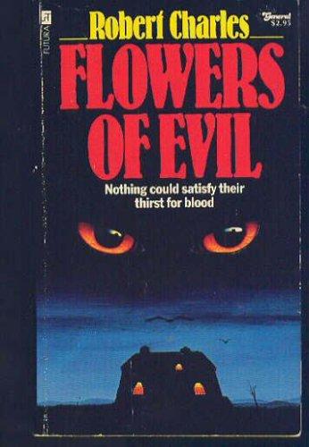 Flowers of Evil, Robert Charles