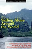 Image of Sailing Alone Around the World (Adventurers in Their Own Words)