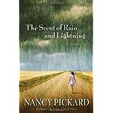 The Scent of Rain and Lightning: A Novel ~ Nancy Pickard
