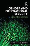 Gender and International Security: Fe...