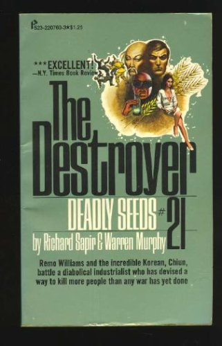 The Destroyer #21: Deadly Seeds, Sapir,Richard/Murphy,Warren