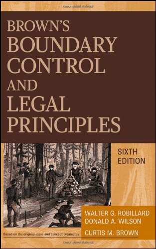 Brown's Boundary Control and Legal Principles - 6th Edition - Wiley - 0470183543 - ISBN: 0470183543 - ISBN-13: 9780470183540