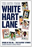 img - for The Boys From White Hart Lane book / textbook / text book