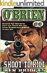 Shoot to Kill (An O'Brien Western Boo...