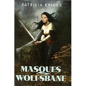 Masques & Wolfsbane - Patricia Briggs