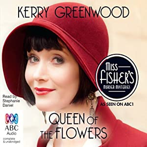 Queen of the Flowers: A Phryne Fisher Mystery Audiobook