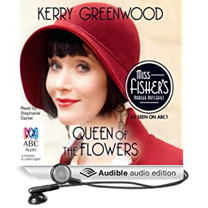 Queen of the Flowers: A Phryne Fisher Mystery (Unabridged)