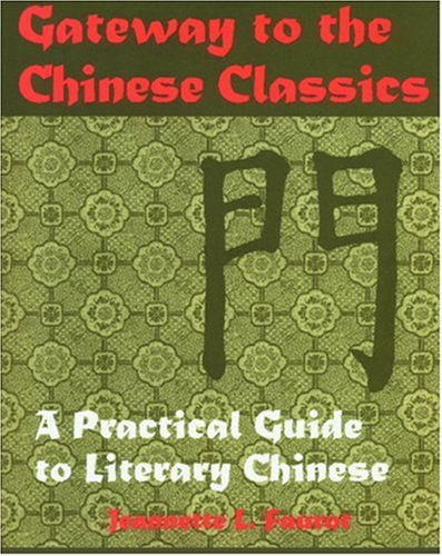 Gateway to the Chinese Classics, Jeannette Faurot