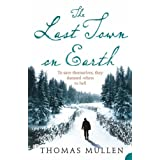 The Last Town on Earthby Thomas Mullen