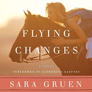 Flying Changes | [Sara Gruen]