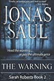 The Warning [Paperback] [2011] Jonas Saul
