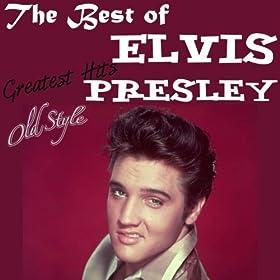 The Very Best of Elvis Presley: Greatest Hits (Lo Mejor de Elvis)