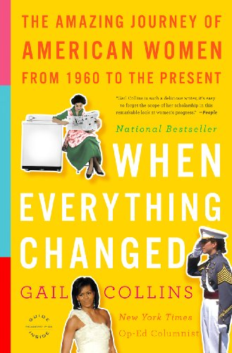 When Everything Changed: The Amazing Journey of American...