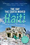The Day The Earth Moved Haiti