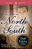 North and South: The Wild and Wanton Edition (Volume 1)