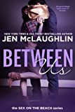 img - for Between Us: Sex on the Beach book / textbook / text book