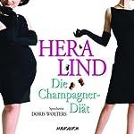 Die Champagner-Diät | Hera Lind