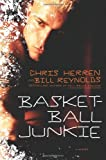 Basketball Junkie: A Memoir