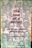 img - for The soul of a people: An urban church on the edge : the history of St. Stephen's Catholic Church book / textbook / text book