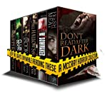 Don't Read After Dark: Keep the lights on while reading these! (A McCray Horror Collection)