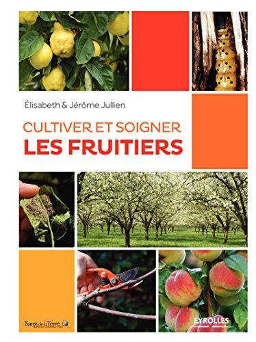 cultiver-et-soigner-les-fruitiers