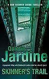 Skinner's Trail (Bob Skinner Mysteries) (0747241414) by Jardine, Quintin