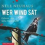 Wer Wind sät | Nele Neuhaus