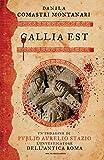 Gallia est (Italian Edition)