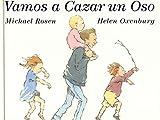 Vamos a Cazar UN Oso/Were Going on a Bear Hunt (Spanish Edition)