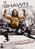 Wwe: Shawn Michaels: Heartbreak & Triumph [Import]