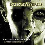 Schliesse nicht die Augen (Dark Mysteries 4) | Markus Winter
