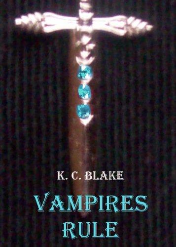 Vampires Rule (Rule Series)