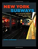 Image of New York Subways: An Illustrated History of New York City's Transit Cars