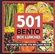 501 Bento Boxes: 501 Unique Recipes for Brilliant Bento