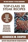 Top Class Steak Recipes: Latest Colle...