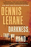 Darkness, Take My Hand (Kenzie and Gennaro Book 2)