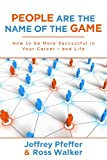 img - for People are the Name of the Game: How to be More Successful in Your Career--and Life book / textbook / text book