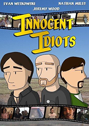 Innocent Idiots