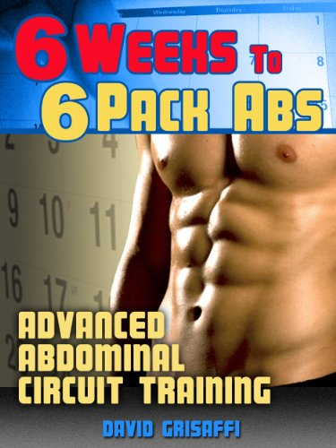 6 Weeks to 6 Pack Abs: Advanced Abdomnial Circuit Training