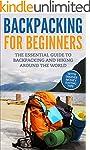 Backpacking: Backpacking For Beginner...