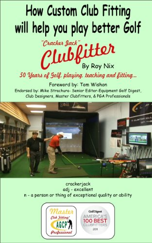 cracker-jack-clubfitter-how-custom-clubfitting-will-help-you-play-better-golf-english-edition