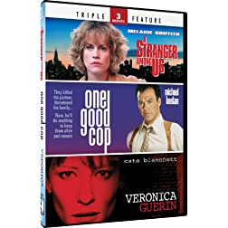 One Good Cop & A Stranger Among Us + Veronica Guerin - TF