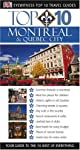 Top 10 Montreal and Quebec City (Eyewitness Travel Guides)