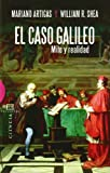 img - for El caso Galileo/ The Galileo case: Mito Y Realidad/ Myth and Reality (Spanish Edition) book / textbook / text book