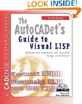 The AutoCADET's Guide to Visual LISP